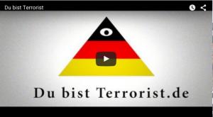 Du bist Terrorist